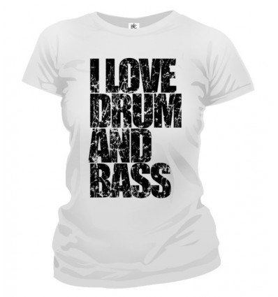 Tričko dámske - I Love Drum and Bass