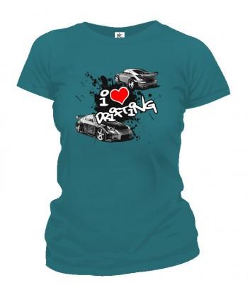Tričko dámske - I Love Drifting