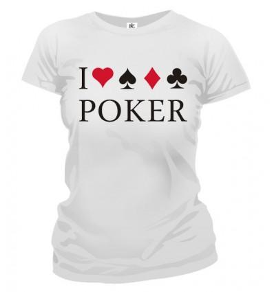 Tričko dámske - I Love Poker