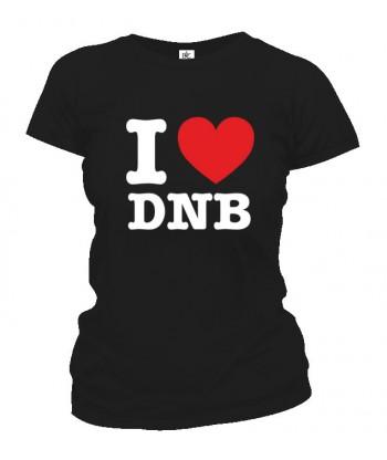 Tričko dámske - I Love DNB