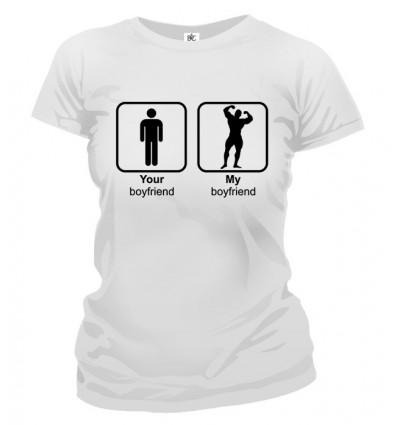 Tričko dámske - Your Boyfriend