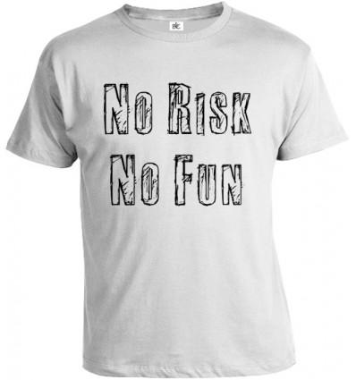 Tričko pánske - No Risk No Fun