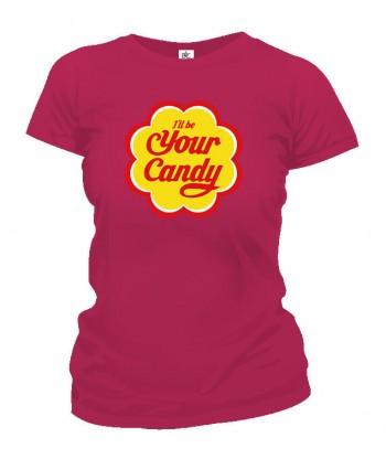 Tričko dámske - I'll be Your Candy