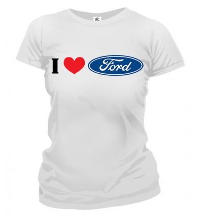 Tričko dámske - I Love Ford