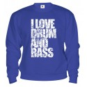 Mikina - I Love Drum and Bass