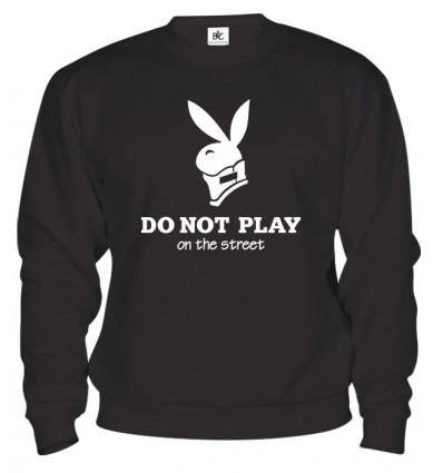 Mikina - Do Not Play