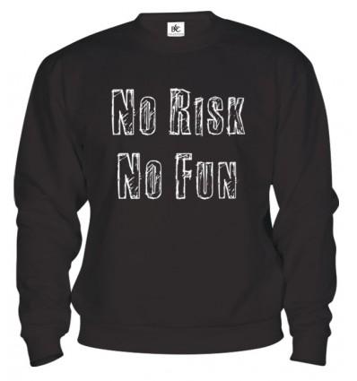 Mikina - No Risk No Fun